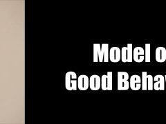 Model Of Good Behavior